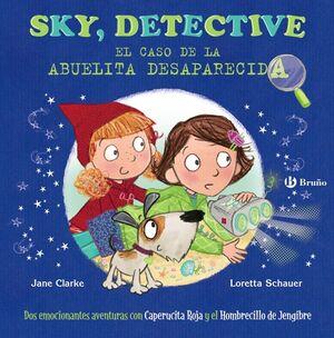 SKY, DETECTIVE: EL CASO DE LA ABUELITA DESAPARECIDA