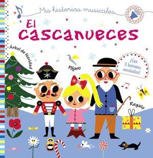 MIS HISTORIAS MUSICALES. EL CASCANUECES
