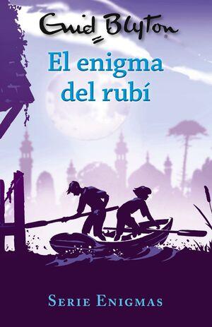 SERIE ENIGMAS, 3. EL ENIGMA DEL RUBÍ