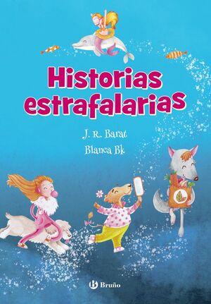HISTORIAS ESTRAFALARIAS
