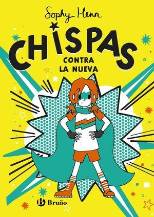 CHISPAS, 2. CHISPAS CONTRA LA NUEVA