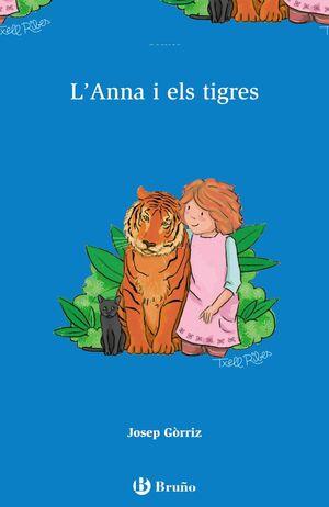 L'ANNA I ELS TIGRES