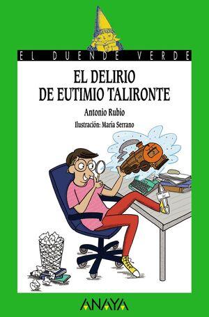 EL DELIRIO DE EUTIMIO TALIRONTE