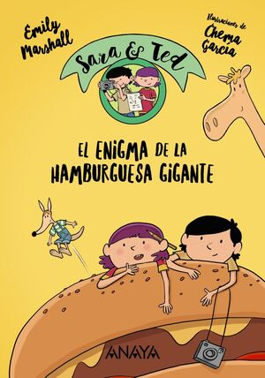 SARA & TED, DETECTIVES. EL ENIGMA DE LA HAMBURGUESA GIGANTE
