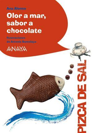 OLOR A MAR, SABOR A CHOCOLATE