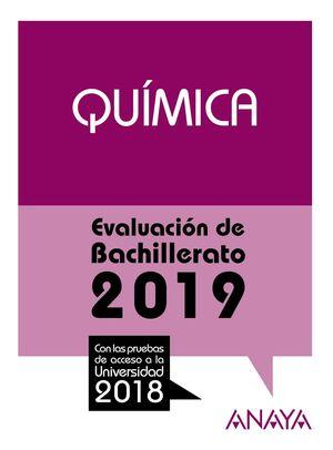 QUÍMICA. EVALUACIÓN DE BACHILLERATO 2019