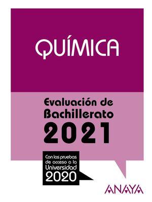 2021 QUÍMICA EVALUACIÓN DE BACHILLERATO