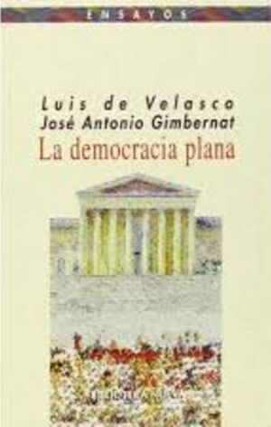 LA DEMOCRACIA PLANA