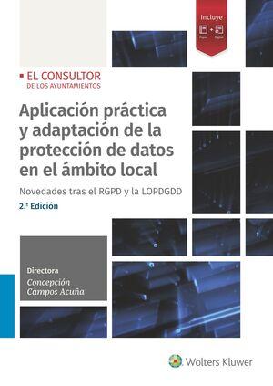 APLICACION PRACATICA Y ADAPTACION DE LA PROTECCION DEDATOS EN EL AMBITO LOCAL  2 ED
