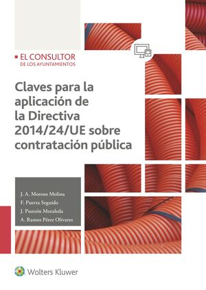 CLAVES PARA LA APLICACIÓN DE LA DIRECTIVA 2014/24/UE SOBRE CONTRATACIÓN PÚBLICA
