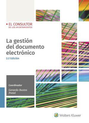 LA GESTIÓN DEL DOCUMENTO ELECTRÓNICO (2.ª EDICIÓN)