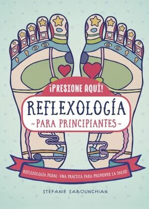 448. REFLEXOLOGIA PARA PRINCIPIANTES