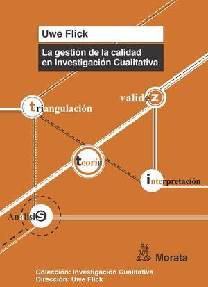 LA GESTIÓN DE LA CALIDAD EN INVESTIGACIÓN CUALITATIVA