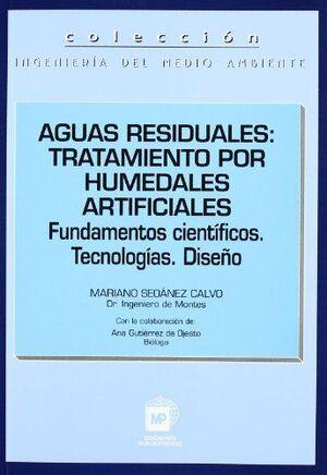 AGUAS RESIDUALES: TRATAMIENTO POR HUMEDALES ARTIFICIALES