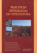 LIBRO: PRÁCTICAS INTEGRADAS DE VITICULTURA. ISBN: 9788471149817 - SOBRE ENOLOGÍA