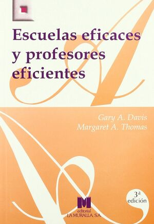 ESCUELAS EFICACES Y PROFESORES EFICIENTES