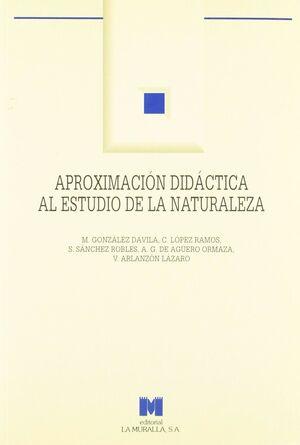APROXIMACIÓN DIDÁCTICA AL ESTUDIO DE LA NATURALEZA: LA NATURALEZA DE LA COMUNIDA
