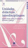 UNIDADES DIDÁCTICAS INTERDISCIPLINARES: (CIENCIAS SOCIALES, CIENCIAS DE LA NATUR