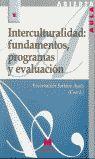INTERCULTURALIDAD: FUNDAMENTOS, PROGRAMAS Y EVALUACIÓN