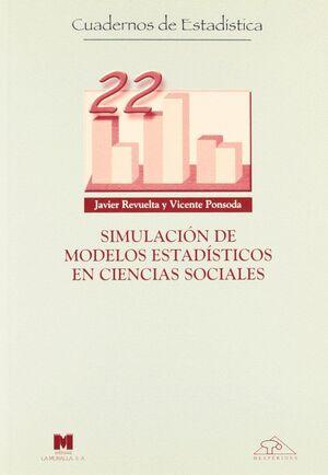 SIMULACIÓN DE MODELOS ESTADÍSTICOS EN CIENCIAS SOCIALES