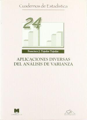APLICACIONES DIVERSAS DEL ANÁLISIS DE VARIANZA