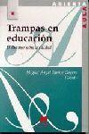 TRAMPAS EN LA EDUCACIÓN: EL DISCURSO SOBRE LA CALIDAD