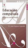 EDUCACIÓN COMPARADA: NUEVOS RETOS, RENOVADOS DESAFÍOS