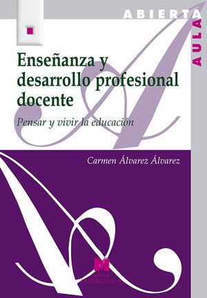 ENSEÑANZA Y DESARROLLO PROFESIONAL DOCENTE