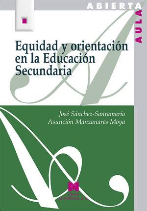EQUIDAD Y ORIENTACIÓN EN LA EDUCACIÓN SECUNDARIA