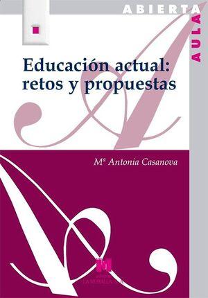 EDUCACIÓN ACTUAL: RETOS Y PROPUESTAS