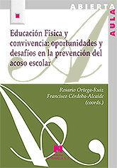 EDUCACION FISICA Y CONVIVENCIA: OPORTUNIDADES Y DESAFIOS...