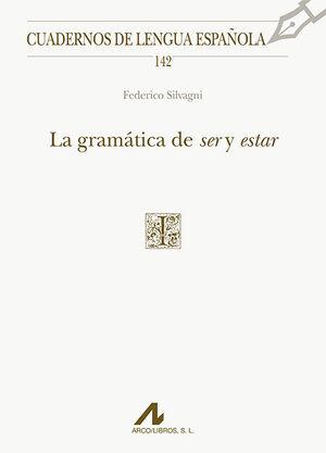 LA GRAMATICA DE SER Y ESTAR