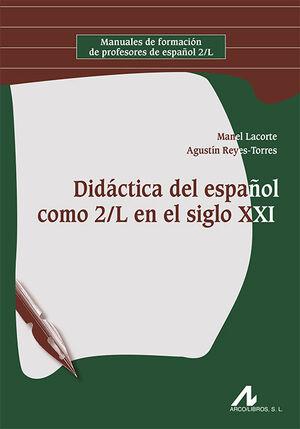 DIDÁCTICA DEL ESPAÑOL COMO 2/L EN EL SIGLO XXI