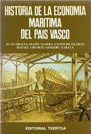 HISTORIA DE LA ECONOMÍA MARÍTIMA DEL PAÍS VASCO