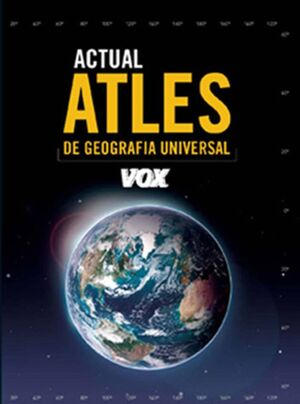 ATLES ACTUAL DE GEOGRAFIA UNIVERSAL