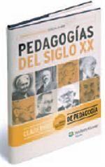 PEDAGOGÍAS DEL SIGLO XX
