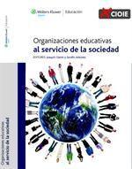 ORGANIZACIONES EDUCATIVAS AL SERVICIO DE LA SOCIEDAD