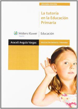LA TUTORÍA EN LA EDUCACIÓN PRIMARIA (2.ª EDICIÓN)