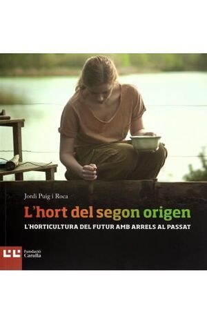 L?HORT DEL SEGON ORIGEN