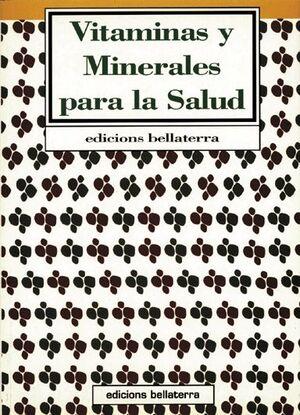 VITAMINAS Y MINERALES PARA LA SALUD