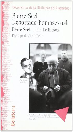 PIERRE SEEL, DEPORTADO HOMOSEXUAL