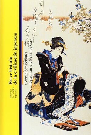 BREVE HISTORIA DE LA CIVILIZACIÓN JAPONESA