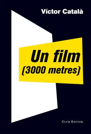 UN FILM (3000 METRES)