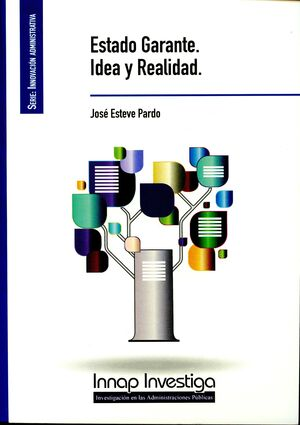 ESTADO GARANTE. IDEA Y REALIDAD