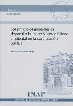 LOS PRINCIPIOS GENERALES DE  DESARROLLO HUMANO Y SOSTENIBILIDAD AMBIENTAL EN LA