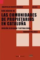 GUÍA BÁSICA DE LAS COMUNIDADES DE PROPIETARIOS EN CATALUÑA