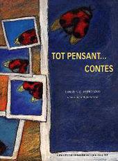 TOT PENSANT... CONTES