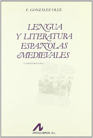 LENGUA Y LITERATURA ESPAÑOLAS MEDIEVALES