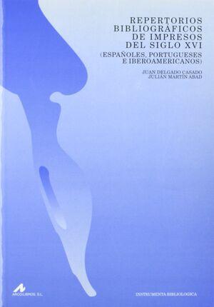 REPERTORIOS BIBLIOGRÁFICOS DE IMPRESOS DEL S. XVI: ESPAÑOLES, PORTUGUESES E IBER