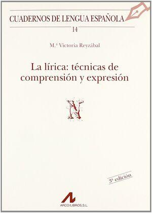 LA LÍRICA: TÉCNICAS DE COMPRENSIÓN Y EXPRESIÓN (N)